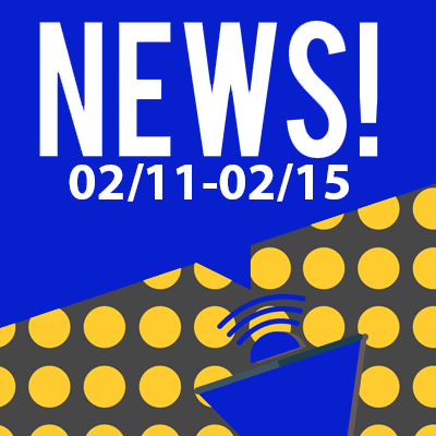 This Week In The News February 11th to February 15th