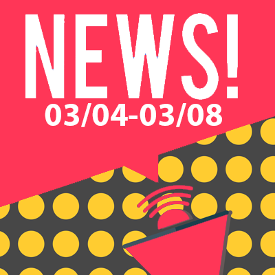 This Week In The News March 4th to March 8th 2019