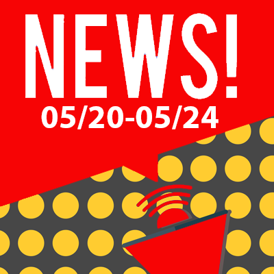 This Week In The News May 20th to May 24th 2019
