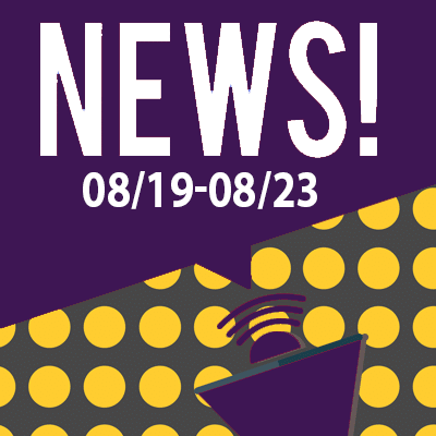 This Week In The News August 19th to August 23rd 2019