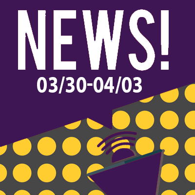 This Week In The News March 30th to April 3rd 2020