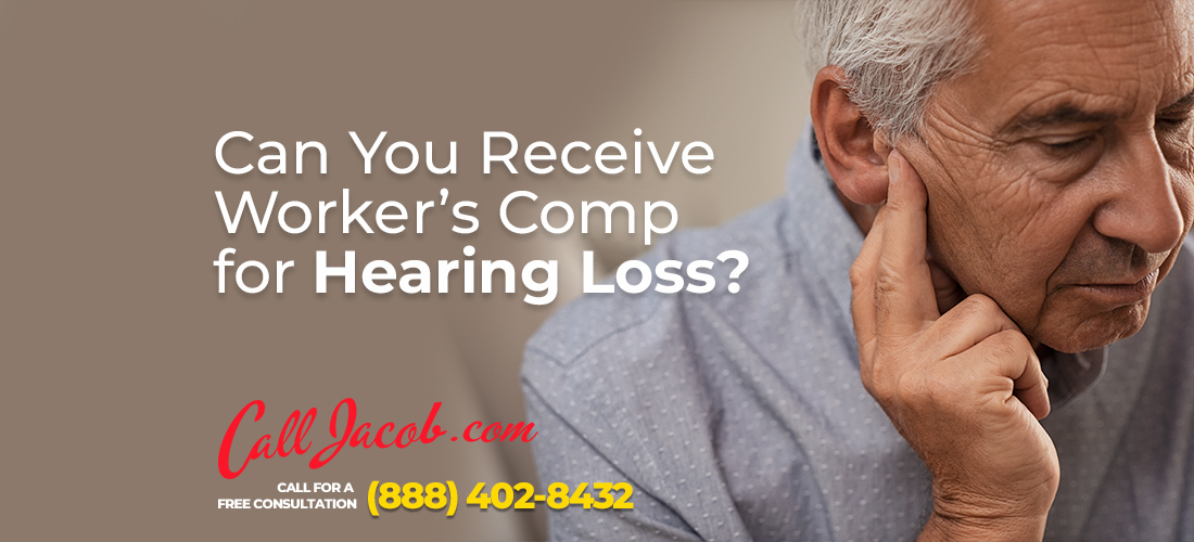 can you receive workers comp for hearing loss